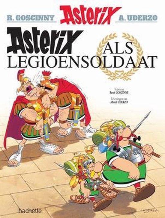 Boek cover Asterix 10. Asterix als legioensoldaat van Albert Uderzo (Paperback)