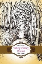 The Tale of Inkey Pinkey Forest