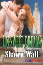 Un-Sweet Dreams (Bookstrand Publishing Romance)