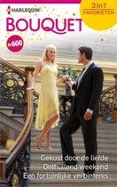 Bouquet Favorieten 600 - Gekust door de liefde ; Onthullend weekend ; Een fortuinlijke verbintenis