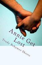 Annie Get Lost