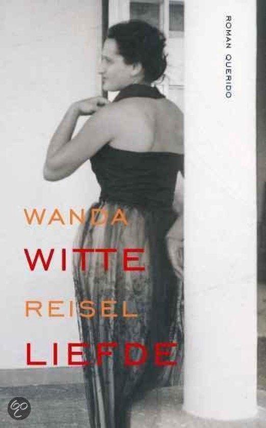 Witte Liefde - Wanda Reisel |