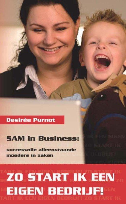 SAM in Business : zo start ik een eigen bedrijf - D. Purnot |