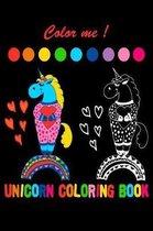 Color Me ! Unicorn Coloring Book