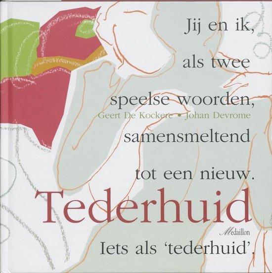 Tederhuid - Geert de Kockere   Readingchampions.org.uk