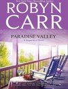 Paradise Valley (A Virgin River Novel, Book 7)