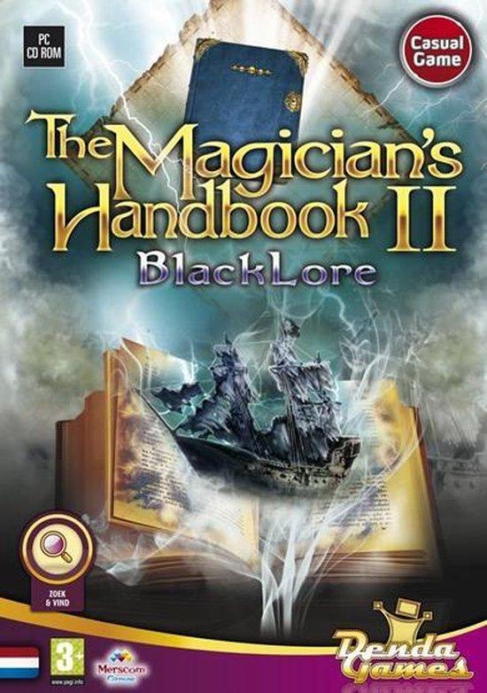 The Magician's Handbook 2, BlackLore – Windows