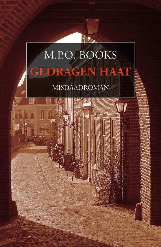 District Heuvelrug 3 - Gedragen haat - M.P.O. Books  