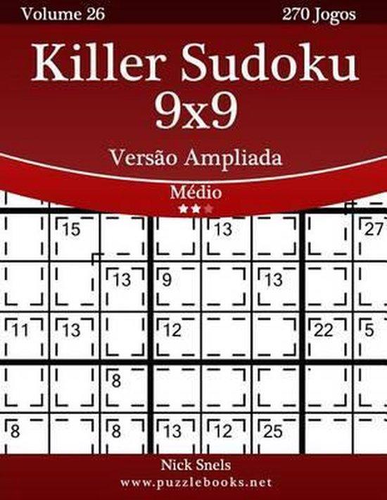 Killer Sudoku 9x9 Vers o Ampliada - M dio - Volume 26 - 270 Jogos