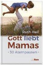 Gott liebt Mamas