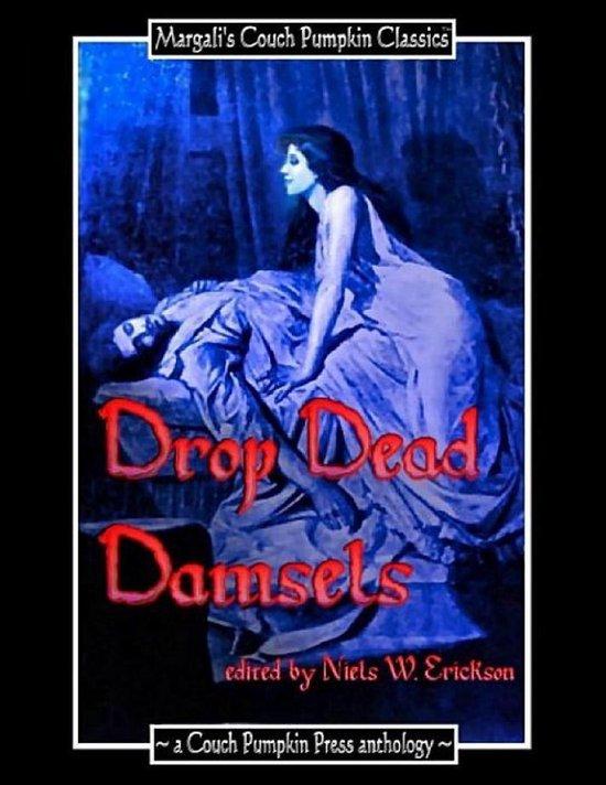 Drop Dead Damsels