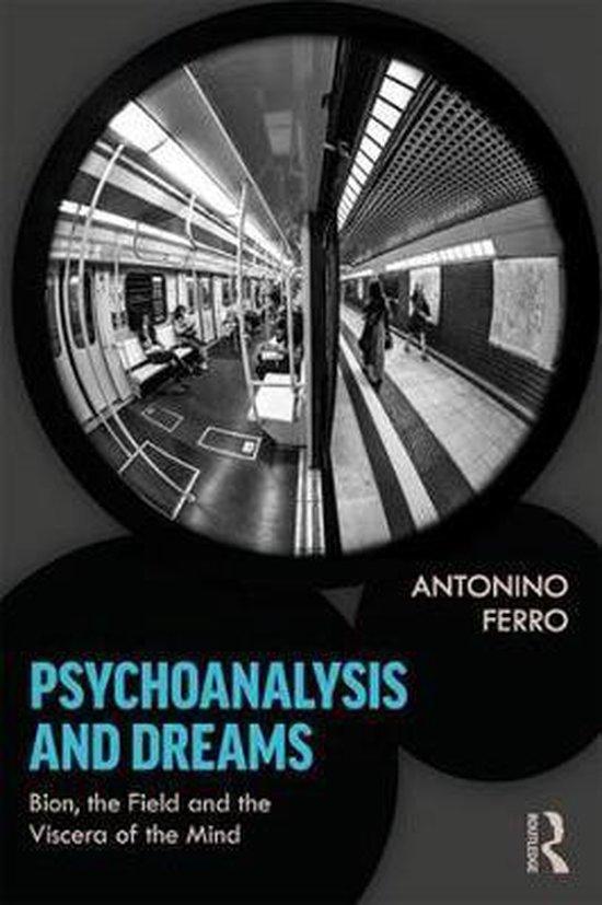 Psychoanalysis and Dreams