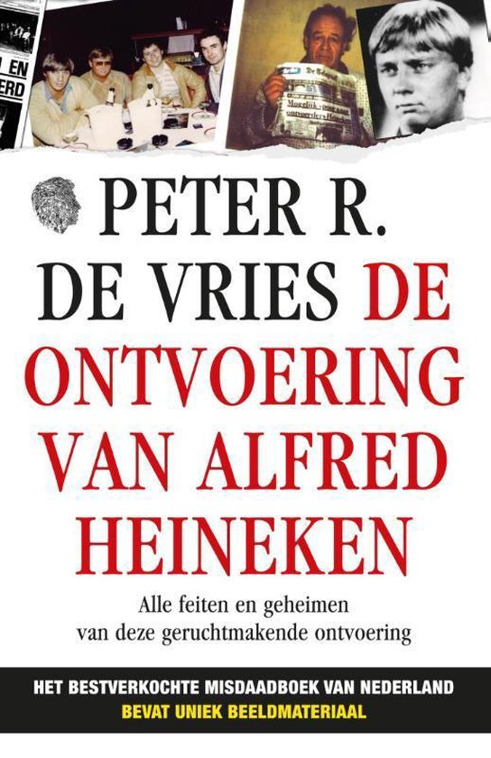 De ontvoering van Alfred Heineken / 2013