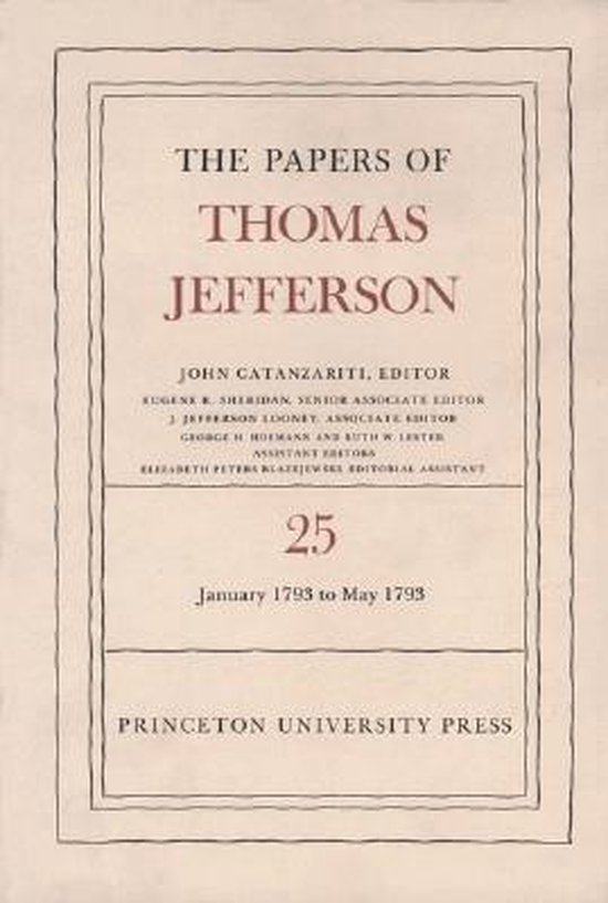 The Papers of Thomas Jefferson, Volume 25