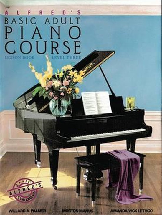 Boek cover Alfreds Basic Adult Piano Course Lesson Book, Bk 3 van Willard A Palmer (Paperback)