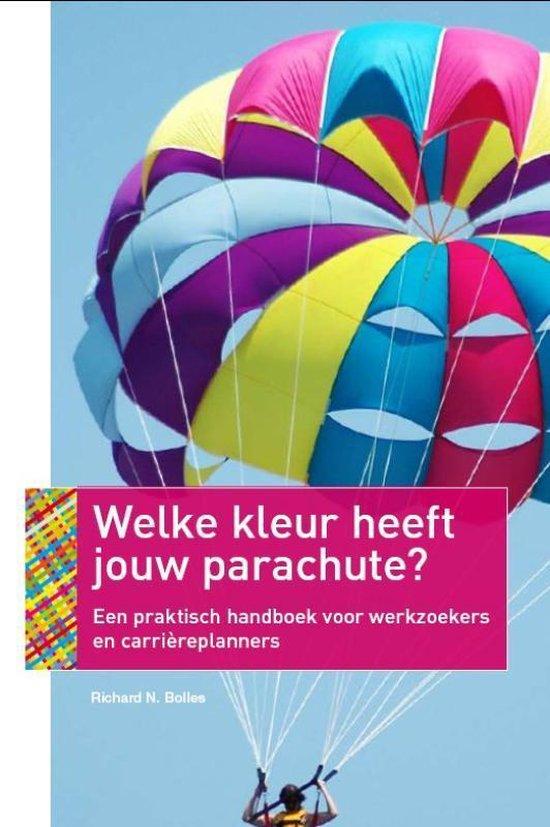 Welke Kleur Heeft Jouw Parachute? - Richard Nelson Bolles |