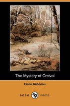 The Mystery of Orcival (Dodo Press)