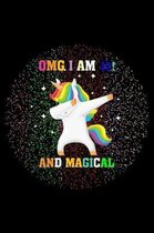 Omg I Am 11 and Magical