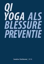 Qi Yoga als blessurepreventie