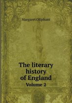 The Literary History of England Volume 2