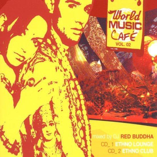 World Music Cafe Vol. 2