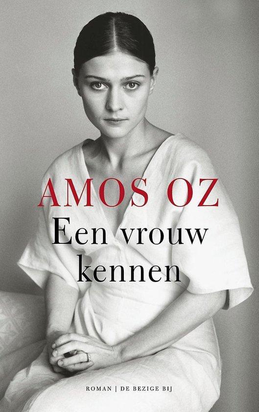 Een vrouw kennen - Amos Oz | Fthsonline.com