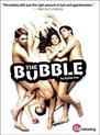The Bubble (Import)