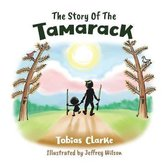 The Story Of The Tamarack
