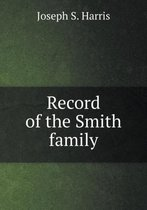 Record of the Smith Family