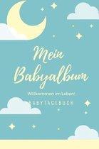 Willkommen Im Leben Mein Babyalbum Babytagebuch