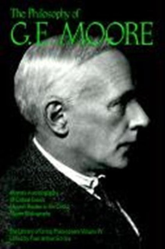 The Philosophy of G. E. Moore, Volume 4