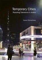 Temporary Cities