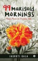 99 Marigold Mornings