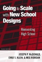 Going to Scale with New School Designs