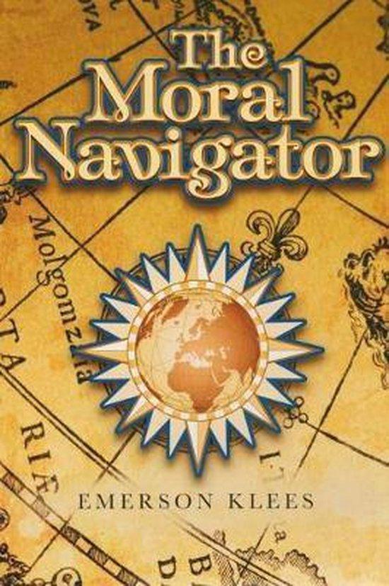 Boek cover The Moral Navigator van Emerson Klees (Paperback)