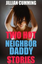 Two Hot Neighbor Daddy Stories