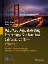 IAEG/AEG Annual Meeting Proceedings, San Francisco, California, 2018—Volume 6