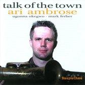 Ari Ambrose - Talk Of The Town