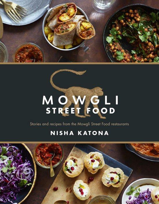 Boek cover Mowgli Street Food van Nisha Katona (Onbekend)