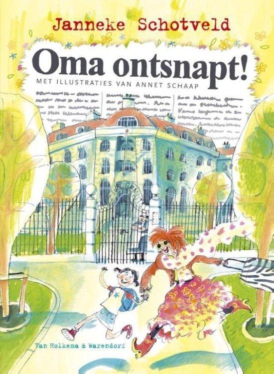 Oma ontsnapt! - Janneke Schotveld | Readingchampions.org.uk
