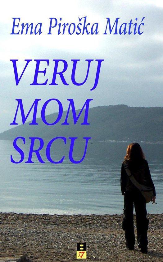 VERUJ MOM SRCU