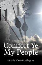 Comfort Ye My People