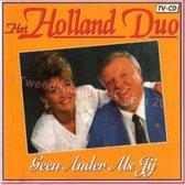 Het Holland Duo - Geen ander als jij
