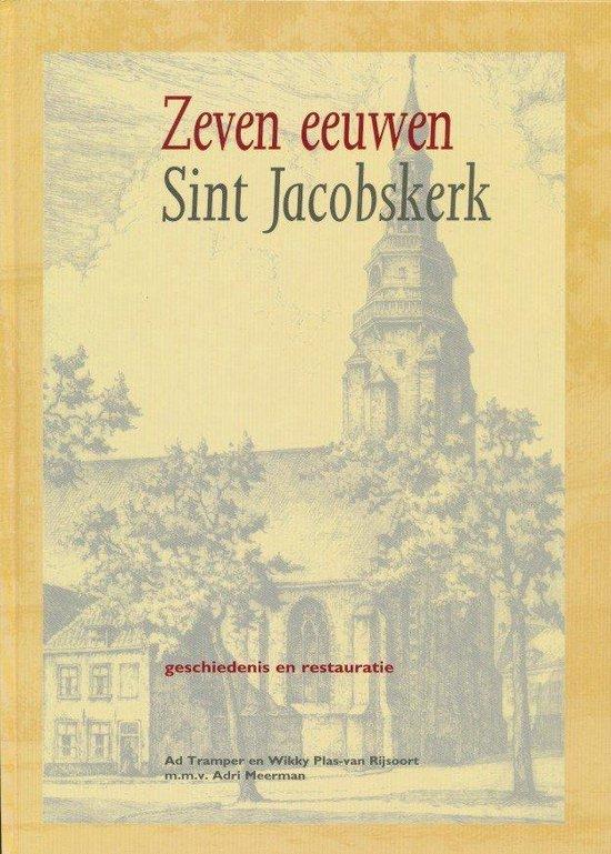 Zeven eeuwen Sint Jacobskerk - Ad Tramper  