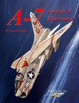 A-7 Corsair II Illustrated