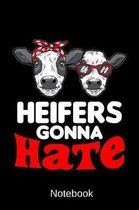 Notebook - Heifers Gonna Hate