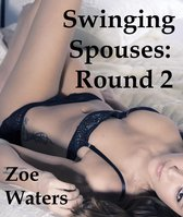 Swinging Spouses: Round Two