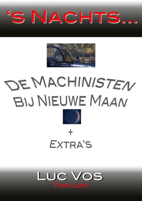 De Machinisten, Bij Nieuwe Maan en andere verhalen - Luc Vos |