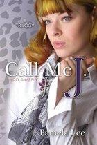 Call Me J.