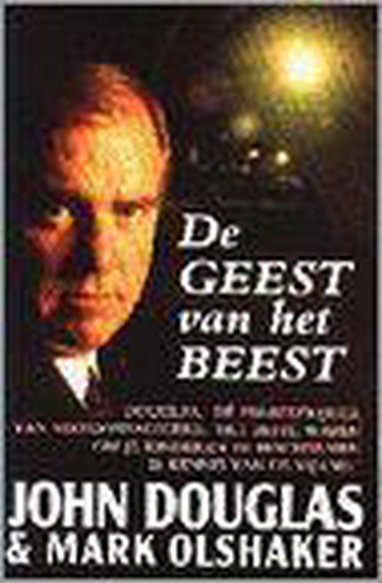 Boek cover De geest van het beest van John Douglas (Paperback)